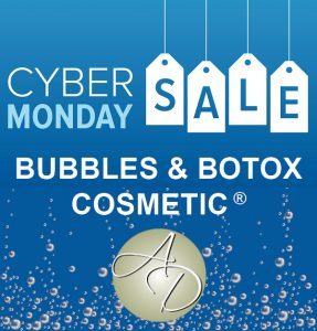 cyber monday bubbles and botox